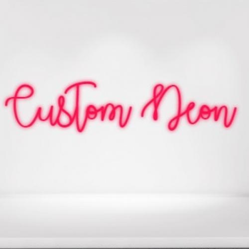 Custom Neon Sign super size